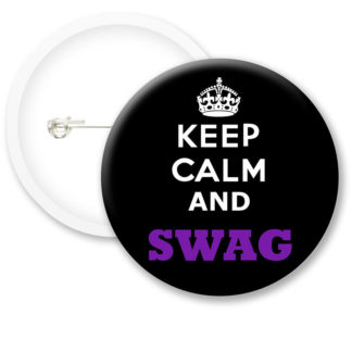 Keep Calm and SWAG Button Badges