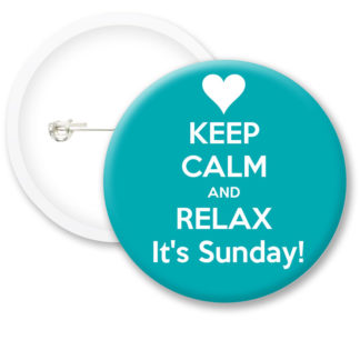 Keep Calm and Relax Button Badges