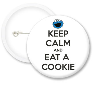 Keep Calm and Eat Cookie Button Badges