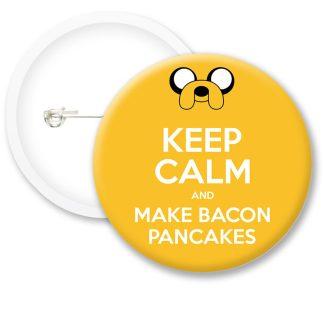Keep Calm and Make Bacon.. Button Badges