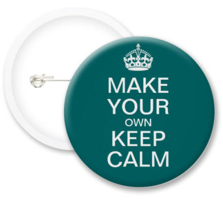 Personalised Custom Keep Calm Button Badges