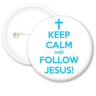 Keep Calm and Follow Jesus Button Badges