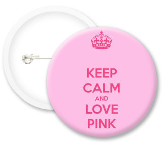 Keep Calm and Love Pink Button Badges