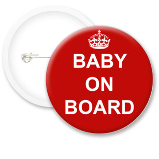 Keep Calm Baby on Board Button Badges