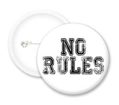 No Rules Button Badges