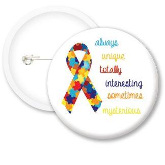 Autism Awarness Always Unique Button Badges