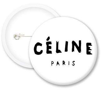 Celine Paris Button Badges